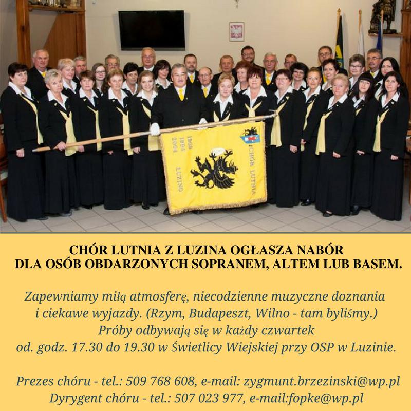 Chór LUTNIA z Luzina ogłasza NABÓR dla pań i panów obdarzonych sopranem, altem lub basem.(1)