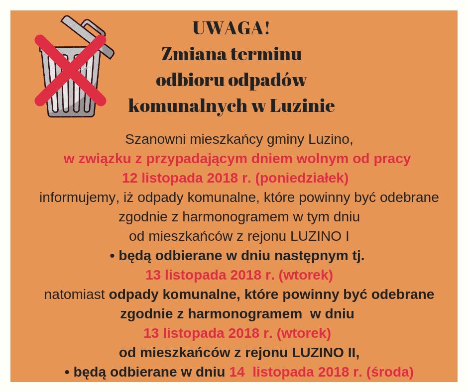 UWAGA!Zmiana terminu odbioru odpadów komunalnych w Luzinie
