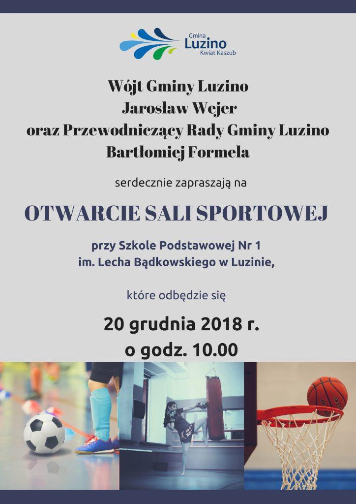 Zaproszenie na otwarcie sali sportowej -Luzino- 20.12.2018 r.